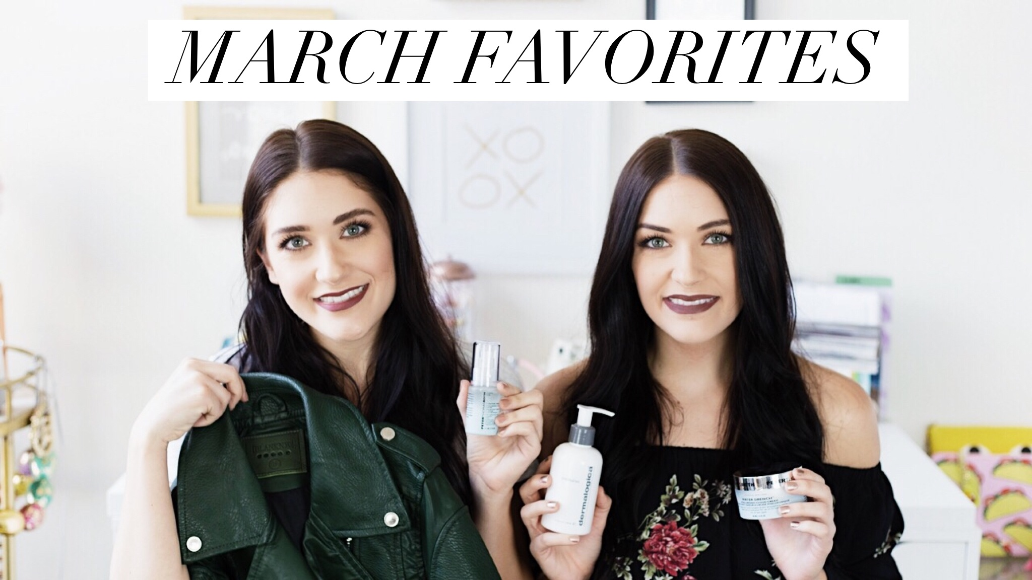 March Favorites | Twinspiration