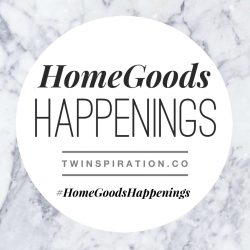 HomeGoods Happenings